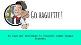 go baguette! (sec 4-5 version)