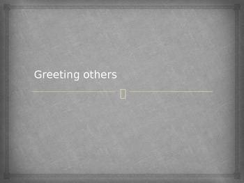 greeting people informally and formally