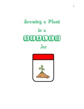 growing a plant in a sealed jar