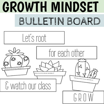growth mindset bulletin board - cactus theme