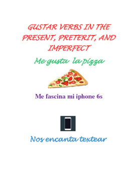 gustar verbs present preterit imperfect
