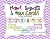 Hand Signals & Voice Levels! {Chevron Theme}