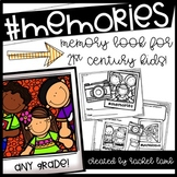 hashtag #memories an end of year memory book for the 21st century kid!