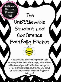 The UnBEElivable Student Led Conference Packet
