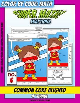 Super Math – 006 – 4th grade - Common Core Aligned - Fractions