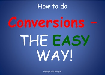 How To Do Conversions - The EASY Way! Bundle