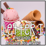 The Letter of the Week is I - Preschool Math, Literacy, Dramatic Play Centers