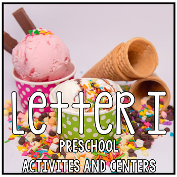 The Letter of the Week is I - Preschool Math, Literacy, Dr