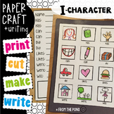 i-Character  {Comprehension Craftivity}