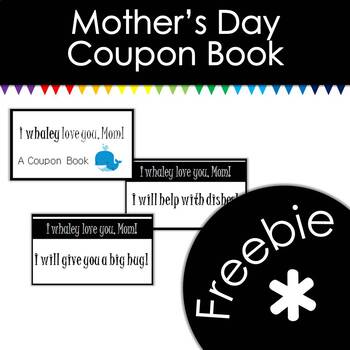i WHALEY love you -- Mother's Day -- A Coupon Book -- FREEBIE