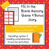 i-e (Long i with silent e)   Fill-in-the-Blank Memory Game & Bonus Story