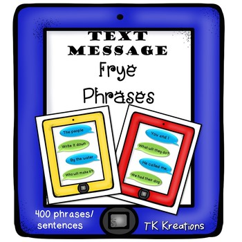 Text Message Frye Phrases and Sentences