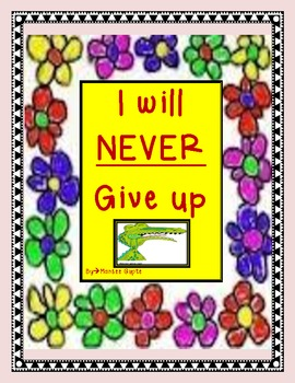 i will never give up- teaching positive thinking