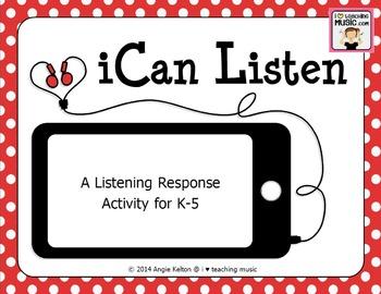 iCan Listen - A Listening Response Activity for K-5