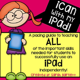 iCan with my iPad - A Pacing Guide to Teaching iPad Skills! #freshsqueezedfriday