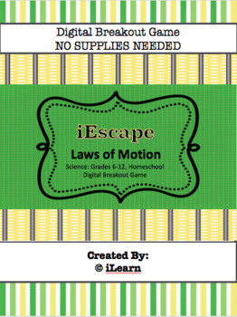iEscape Laws of Motion (Digital Breakout Game)