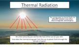 iGCSE Physics - Thermal Radiation (PowerPoint)