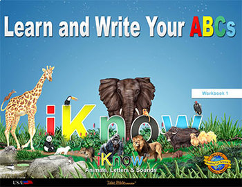 iKnow Learn to Write the ABCs with Animals Workbook