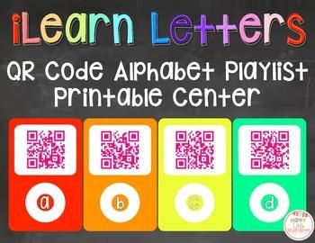 iLearn Letters: Alphabet Playlist Center/Interactive Bulletin Board w/ QR Codes