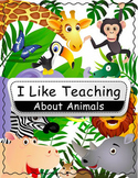 iLikeTeaching About Animals (150+ Pages)