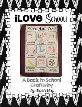 iLove School: A Back To School/Open House Craftivity FREEBIE