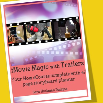 iMovie Magic with Trailers for Teacher-Authors