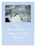 Prezi, PowerPoint or iMovie Poetry Project