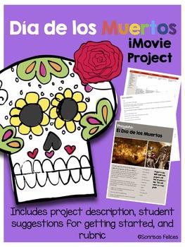 iMovie Project: El Día de los Muertos