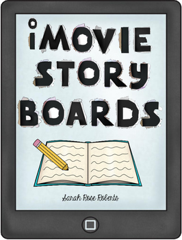 iMovie Storyboards for Book Trailers