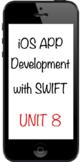 iOS App Development with Swift - Unit 8