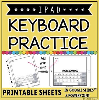 iPAD KEYBOARD PRINTABLE PRACTICE SHEETS