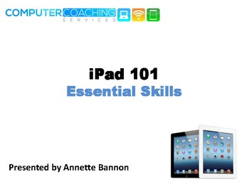 iPad 101 Essential Skills