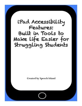 iPad Accessibility Features: Using Technology to Help Struggling Students