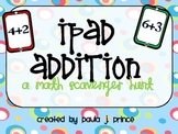 iPad Addition: A Math Scavenger Hunt