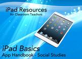 iPad App Handbook - 23 Free Apps w/ Integration Ideas + 49 Social Studies Apps!