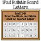 iPad Bulletin Board Letters