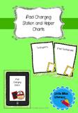 iPad Charge Station and Editable Helper Charts