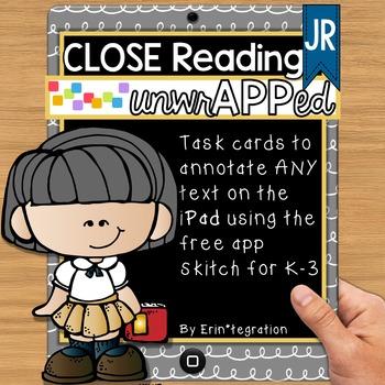 iPad Close Reading JR Task Cards for K-3: Digitally annota