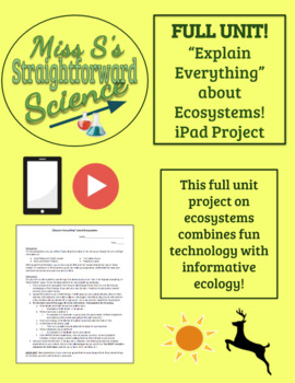 *Full Unit!* iPad Ecosystems Project - Explain Everything about Ecosystems