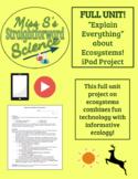 *Full Unit!* iPad Ecosystems Project - Explain Everything