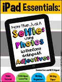 iPad Essentials- More Than Just a Selfie