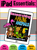 iPad Essentials- Researching Amazing Animals