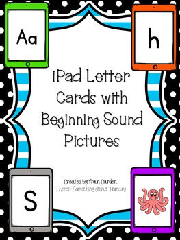iPad Flash Cards and Beginning Sound Match