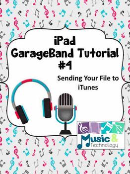 iPad GarageBand Tutorial #4- Sending Your Song to iTunes