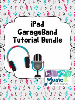 iPad GarageBand Tutorials Bundle