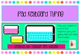 iPad Keyboard Typing