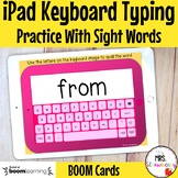 iPad Keyboard Typing Practice With Sight Words Boom Cards