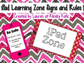 iPad Learning Zone and Rules for Using iPads