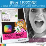 iPad Lessons-Selfie Snaps