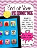 iPad Memory Book for End of Year Kindergarten through Fift